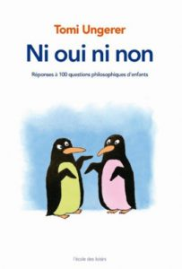 Couverture d'ouvrage : Ni oui ni non - Tomi Ungerer