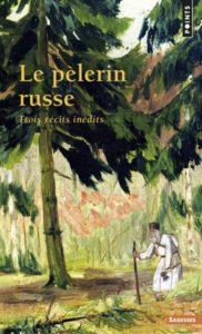Couverture d'ouvrage: Le pèlerin russe. Trois récits inédits
