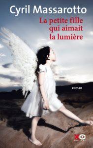 Couverture d'ouvrage: La petite fille qui aimait la lumière – Cyril Massarotto