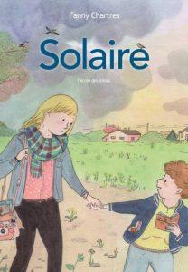 Couverture d'ouvrage: Solaire - Fanny Chartres