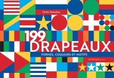 Couverture d'ouvrage: 199 drapeaux - formes, couleurs et motifs