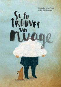 Couverture d'ouvrage: Si tu trouves un nuage