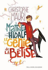 Couverture d'ouvrage: Mathieu Hidalf, le génie de la bêtise