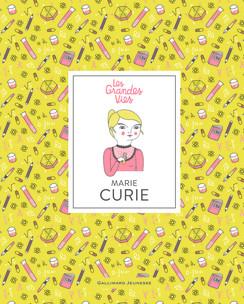 Couverture d'ouvrage: Les grandes Vies- Marie Curie