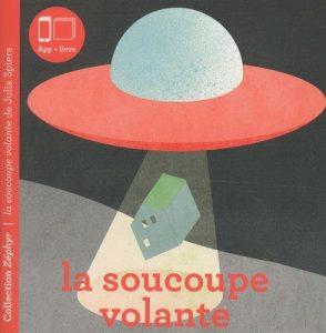 Couverture d'ouvrage: Zéphyr T03 La Soucoupe Volante