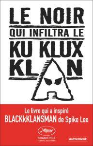 Couverture d'ouvrage: Le Noir qui infiltra le Ku Klux Klan