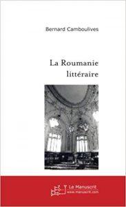 Book Cover: La Roumanie Littéraire