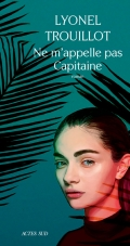 Book Cover: Ne m'appelle pas Capitaine