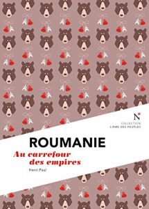 Book Cover: Roumanie : Au carrefour des empires