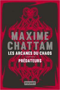 Book Cover: Les Arcanes du chaos + Prédateurs