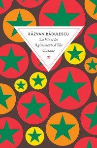 Book Cover: La Vie et les Agissements d'Ilie Cazane