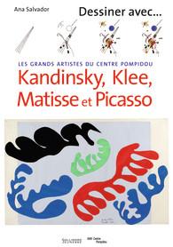 Book Cover: Dessiner avec Kandinsky, Klee, Matisse et Picasso