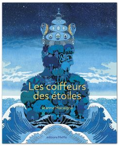 Book Cover: Les coiffeurs des étoiles - Jeanne Macaigne